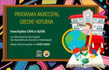 Carlos Barbosa abre inscrições para Programa Creche Noturna - Revista News