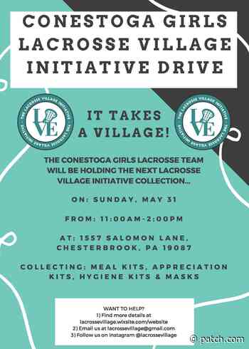 May 31 | Lacrosse Village Initiative Collection - Conestoga Girls Lacrosse | Tredyffrin, PA - Patch.com