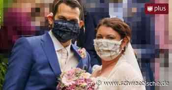 Jetzt erst recht: Diese Brautpaare trotzen der Pandemie - Schwäbische