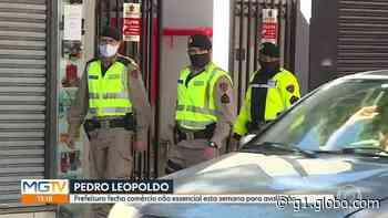 Pedro Leopoldo fecha o comércio não essencial, após três semanas de portas abertas - G1