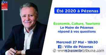 PEZENAS - Les perspectives pour l'été 2020 en facebook live le 27 mai - Hérault-Tribune