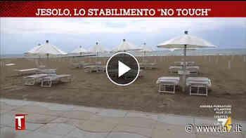 """Jesolo, lo stabilimento """"no touch"""" 27/05/2020 - La7"""