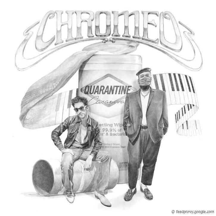 Chromeo Detail 'Quarantine Casanova' EP