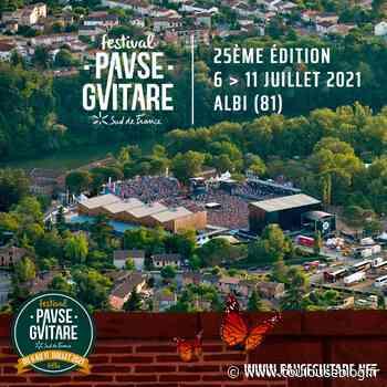 Des Premiers noms pour le Festival Pause Guitare 2021 à Albi - Toulouseblog.fr