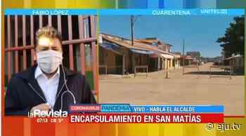 San Matías sigue encapsulado y no ha registrado más casos positivos de Covid-19 - eju.tv