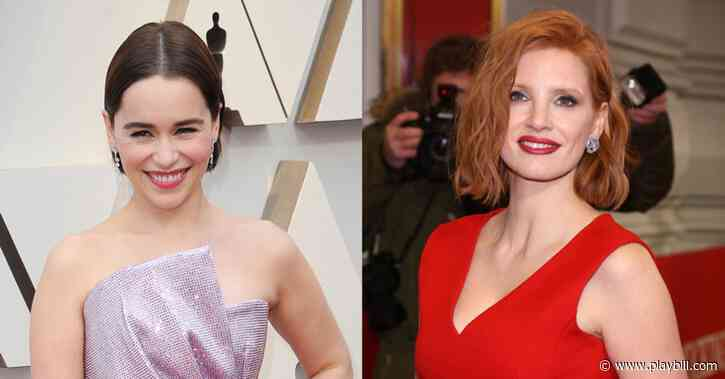 Emilia Clarke and Jessica Chastain West End Debuts Delayed - Playbill.com