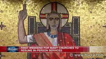 First weekend for many Cincinnati churches to resume in-person services - FOX19