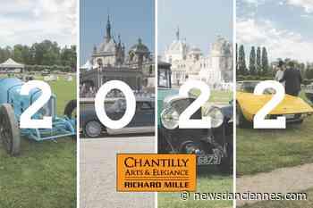 Chantilly Arts et Elegance, rendez-vous en 2022 - News d'Anciennes