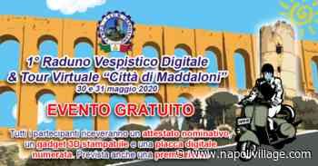 """1° Raduno Vespistico Digitale & Tour Virtuale """"Cit tà di Maddaloni"""" - Napoli Village - Quotidiano di informazioni Online"""