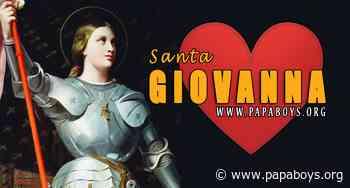 Il Santo di oggi 30 Maggio 2020 Santa Giovanna d'Arco, Vergine - Papaboys 3.0