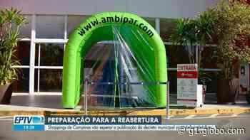 Após flexibilização da quarentena, shoppings da região de Piracicaba anunciam reabertura - G1