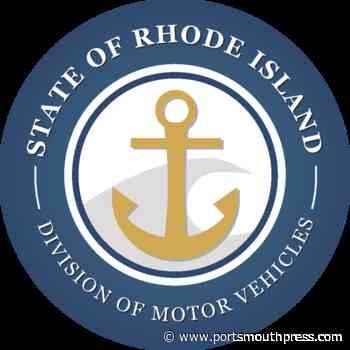 New deadlines set for Rhode Island driver licenses, registrations - Portsmouth Press