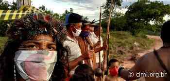 Povos indígenas reforçam barreiras sanitárias e cobram poder público enquanto covid-19 avança para aldeias - Cimi