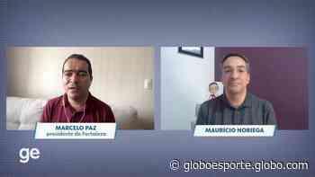 Papo Cabeça: Presidente do Fortaleza fala sobre impacto da pandemia e volta os treinos - globoesporte.com