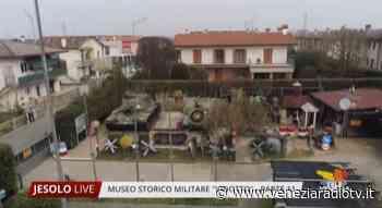 """Museo Storico Militare """"Vidotto"""" a Jesolo – 11 Parte - Televenezia"""