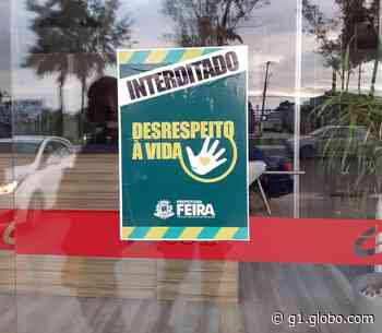 Feira de Santana tem 227 estabelecimentos fechados por funcionar após proibição em decreto - G1