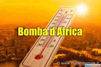 Ecco quando esploderà la BOMBA AFRICANA - Meteo Giornale