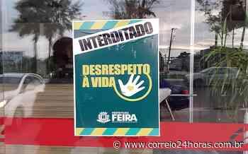 Feira de Santana tem 227 estabelecimentos fechados por irregularidades - Jornal Correio