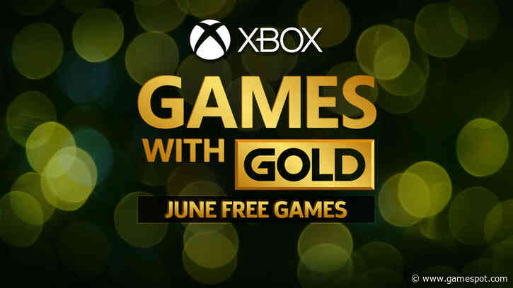 Xbox One's Free Games With Gold For June 2020 Go Live Tomorrow