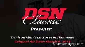 DSN Classic: Denison Men's Lacrosse vs. Roanoke - March 4, 2018 - Big Red Athletics