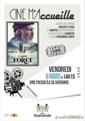 Ciné m'accueille : L'appel de la forët Ciné Presqu'île Ciné Presqu'île 6 mars 2020 - Unidivers