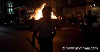 N.Y.C. Protests Turn Violent: Live Updates