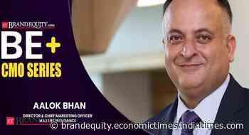 BE+: Focus on digital, social media campaigns- Aalok Bhan, Max Life Insurance - ETBrandEquity.com