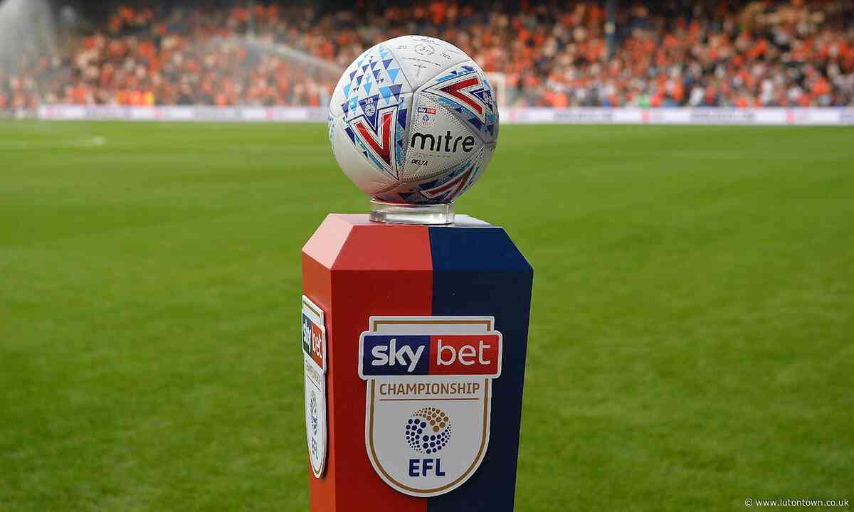 EFL STATEMENT: CORONAVIRUS UPDATE - SKY BET CHAMPIONSHIP RESTART - lutontown.co.uk
