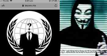 Supuesto hackeo de Anonymous a TecNM - El Diario de Ciudad Victoria