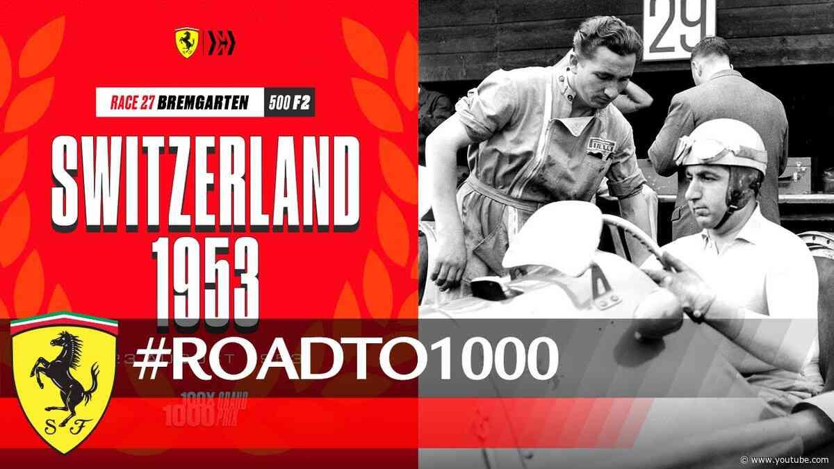 #RoadTo1000 - Swiss GP 1953