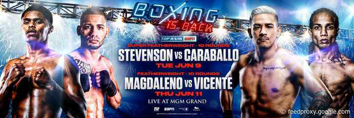 Shakur Stevenson and Jessie Magdaleno to Headline June Cards