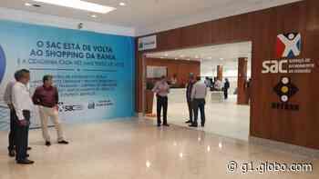 Rede SAC reabre sete postos em Salvador, Candeias, Feira de Santana e Valença na segunda-feira - G1