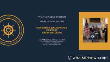 COVID-19 in Rhode Island – June 1: Daily Press Briefing & updates - What'sUpNewp