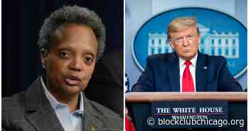 Trump Can't Send Military To Chicago, Lightfoot Says: 'That's Not Gonna Happen' - Block Club Chicago