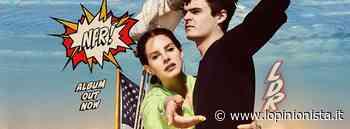 Lana Del Rey: concerto Verona annullato, nuovo album - L'Opinionista