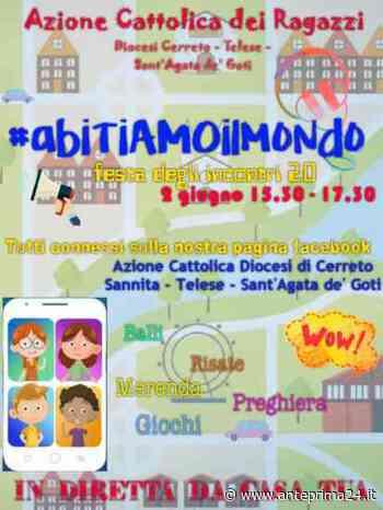 """Cerreto Sannita, Acr: domani """"Festa degli incontri 2.0"""" - anteprima24.it"""