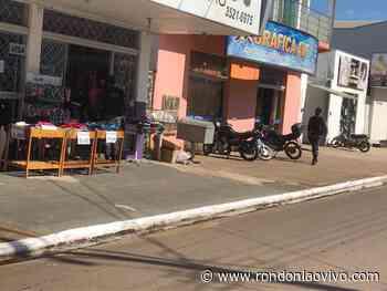 JARU: Polícia realiza fechamento do comércio local, conforme decreto estadual - Rondoniaovivo