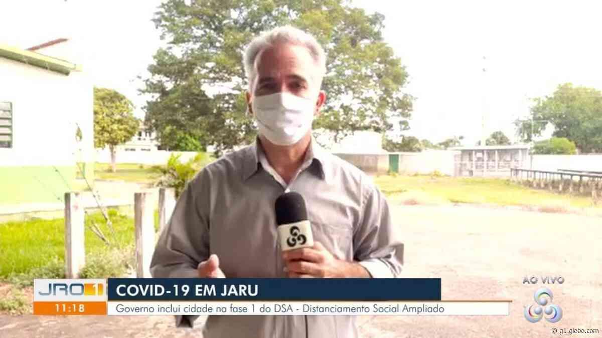 Governo de RO classifica Jaru na 1ª fase do plano de ação contra Covid-19 - G1