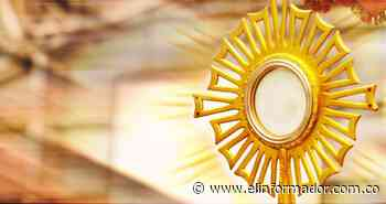Novena a Jesús Sacramentado (Corpus Christi) - El Informador - Santa Marta