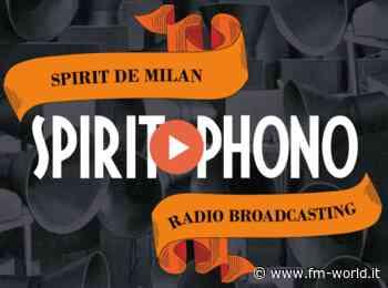 """Enrico Beruschi ed altri protagonisti del cabaret lanciano la radio dello """"Spirit de Milan"""" - FM-world"""