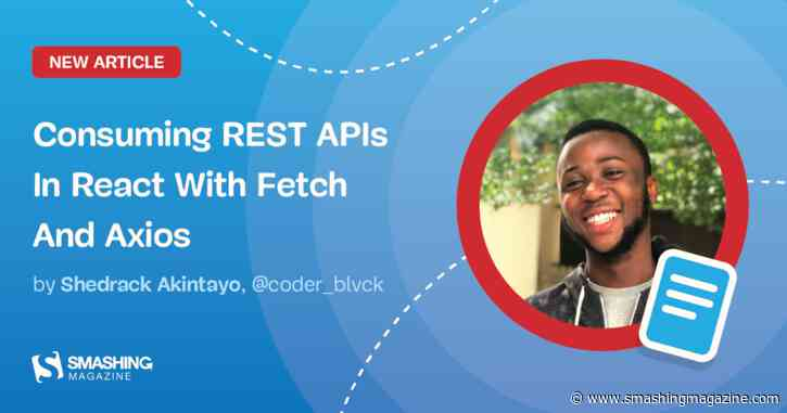 Consuming REST APIs In React With Fetch And Axios