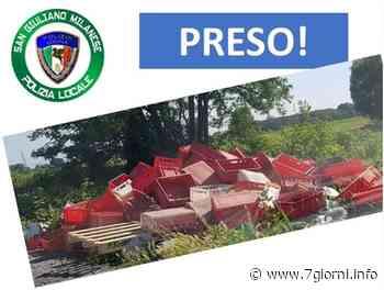 San Giuliano milanese: l'ennesimo inquinatore finisce nella rete della polizia locale - 7giorni