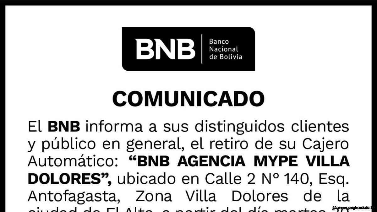 Retiro del Cajero Automático Villa Dolores, BNB - Diario Pagina Siete