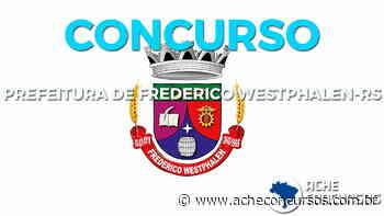 Concurso Frederico Westphalen-RS 2020: Inscrição vai até 11 de junho - Ache Concursos