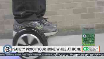 Consumer Reports: How to safety proof your residence while stuck at home - Channel3000.com - WISC-TV3