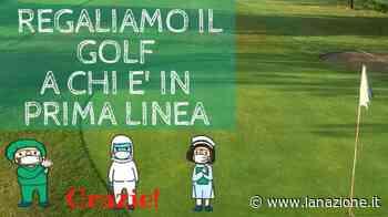 """Medici e infermieri, il Golf Club Quarrata regala il corso. """"Un modo per dire grazie"""" - LA NAZIONE"""