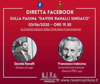 Lugo: Le trasformazioni della città dopo il Coronavirus, il sindaco ne parla con il Prof. Francesco Indovina - Ravenna24ore