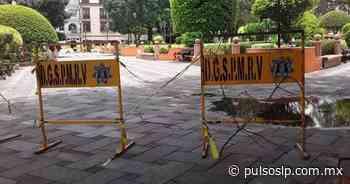 Siguen cerradas plazas públicas en Rioverde - Pulso de San Luis