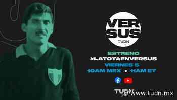 Antonio 'Tota' Carbajal compartirá sus preciadas anécdotas en Versus Digital - TUDN MEX