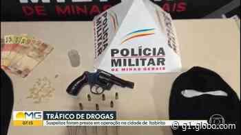 Quatro pessoas são detidas em operação contra tráfico de drogas em Itabirito - G1